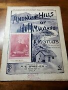 Among The Hills Of Maryland Antique Sheet Music Late 1800and039s Piano