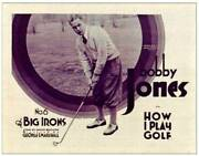 How I Play Golf Lobby Card Bobby Jones In The Big Irons Old Movie Photo