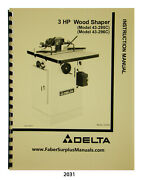 Delta 3 Hp Wood Shaper 43-295c And 43-296c Instruction And Parts List Manual 2031