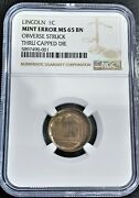 Lincoln Cent Obverse Struck Thru Capped Die Ngc Graded Ms-65 Bn.