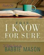 This I Know For Sure - Womenand039s Bible Study Leader Kit By Babbie Mason Brand New