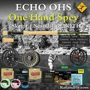 Echo Ohs 6wt 10'4 Outfit - 3wt Trout Spey Skagit, Sa Scandi, Or Both