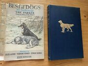 Best Of Dogs Eric Parker Ills By Vernon Stokes - Cecil Aldin - Edwin Noble 1st