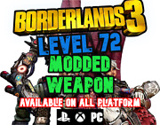 Borderlands 3 Lv72 Modded Weapons Guns Bl3 Ps4/ps5/xbox/x/s/pc