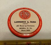 Vtg Aetna Insurance Lawrence A. Rush Newell Wv Advertising Paperweight Mirror
