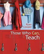 Those Who Can, Teach Trade Paperback 9780547204884 Kevin Ryan James M. Cooper