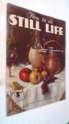 How To Do Still Life By Leon Franks. 1965 Staple Book.