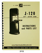 Yates American J-120 Bandsaw 20 Instructions And Parts List Manual 2112