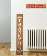 Decal Stickers For Tall Wood Sign Vertical Thankful Autumn Porch Fall Decor Art