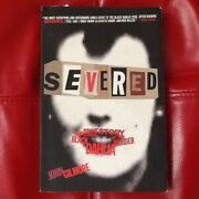 Severed The True Story Of The Black Dahlia Murder Autographed By John Gilmore