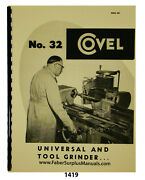 Covel 32 Universal And Tool Grinder Operator And Parts List Manual 1419