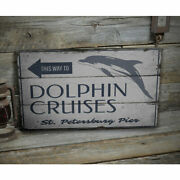 Dolphin Cruises This Way Vintage Distressed Sign, Personalized Wood Sign
