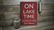 Lake Name On Lake Time Vintage Distressed Sign, Personalized Wood Sign
