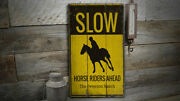 Slow Horseriders Ahead Rustic Distressed Sign Personalized Wood Sign