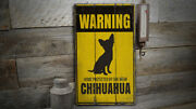 Chihuahua Warning Vintage Distressed Sign, Personalized Wood Sign