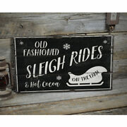 Old Fashioned Sleigh Rides Novelty Distressed Sign Personalized Wood Sign