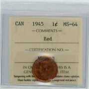 1945 Canada One Cent - Iccs Ms-64, Red Certnu843