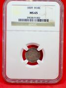 1839 Half Dime Ncg Ms65 Incredible Strike - Great Type Coin
