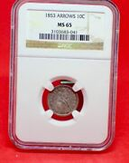 1853 Dime With Arrows Ncg Ms65- Great Type Coin