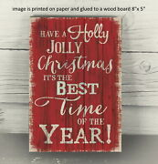Country Primitive Holly Jolly Christmas Farmhouse Wooden Sign Sitter 8x5 B