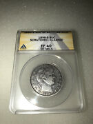 1896-s Barber Silver Half Dollar 50c Anacs Ef 40 Details Scratched Cleaned