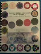 The Obsolete Casino Chips Of Puerto Rico Book With 50 Chips Included