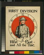 First Division First-last-and All The Time,1918,wwi,war Poster Photo,soldier