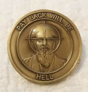 Authentic Very Early September 11 911 Pay Back Will Be Hell Rare Challenge Coin