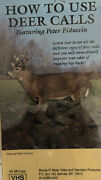 How To Use Deer Calls By Peter Fiduccia-woods N' Water Vhs 1991-brand New-ship24