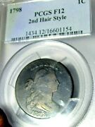 1798 One Cent, Pcgs F12 2nd Hair Style, Really Nice