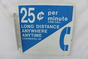 Vintage Original 25 Cent Pay Phone Flange Double Sided Metal Sign Gas Station