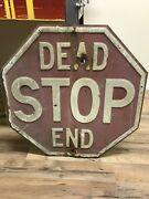 Vintage 1930and039s Embossed Dominion Signal Company Stop Sign Dead End Bullet Hole