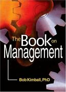 The Book On Management Paperback Bob Kimball