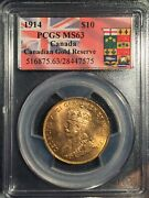 1914 Canada 10 Gold == Ms-63 Pcgs == Canadian Gold Reserve Example