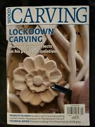 Wood Carving Magazine Lockdown Carving  Issue 2020  Printed In Uk