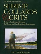 Shrimp Collards And Grits By Pat Branning