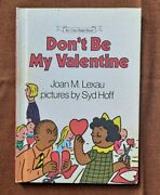 Donand039t Be My Valentine Joan Lexau Syd Hoff Vintage 1985 1st Ed An I Can Read Book