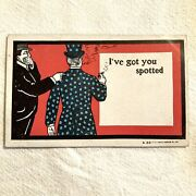 """Antique Post Card """"i've Got You Spotted"""" A 23 Blank Comic Postcard"""