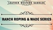 Horse Riding A Fork Wade Tree Ranch Roping Trail Leather Western Horse Saddle.