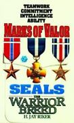 New - Marks Of Valor Seals The Warrior Breed Book 6 By Riker H. Jay