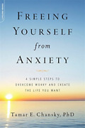 `chansky, Tamar E., Ph.d./ ...-freeing Yourself From Anxiety Book New
