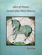 Stained Glass Pattern Book - Glass Of Dreams Stained Glass Horse Patterns