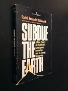 Subdue The Earth By Ralph Franklin Walworth 1977 Paperback Sjostrom