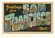 1938 Pc Greetings From San Francisco, Calif. – Large Letters