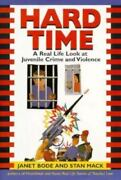 Hard Time A Real Life Look At Juvenile Crime And Violence By Stan Mack And...
