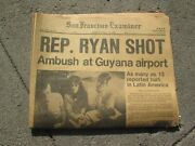 Rep Ryan Shot San Francisco Examiner Jim Jones Guyana Jonestown Newspaper
