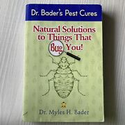 Natural Solutions To Things That Bug You Dr. Bader's Pest Cures As Seen On Pest