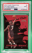 2003 Fleer Tradition Dwyane Wade Playground Rules 5 Rookie Rc 🏦 Psa 9 🏦 Pop 9