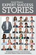 Expert Success Stories By Daniel Wagner Paperback / Softback Amazing Value