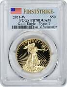 2021-w 50 American Proof Gold Eagle Type 1 Pr70dcam First Strike Pcgs